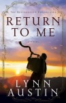 return to me Lynn Austin